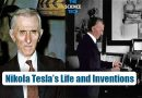 Who is Nikola Tesla? What are His Life and Inventions?