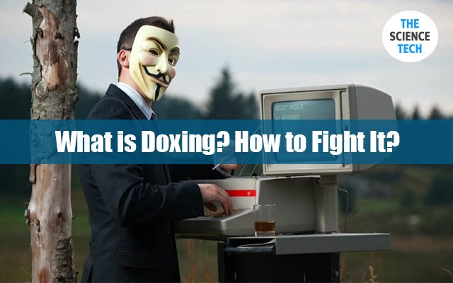What is Doxing? How to Fight It?