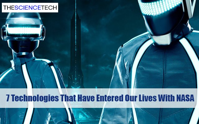Technologies That Have Entered Our Lives With NASA